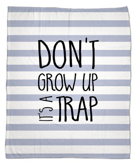 Don't grow up - Babydecke